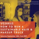 How to run a sustainable hair & makeup truck